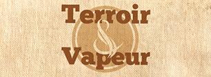Terroir et Vapeur, e-liquide français en 50-50 sans arômes alimentaires